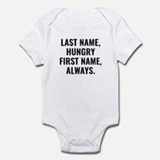 AlwaysHungryName2A Body Suit