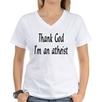 Thank God I'm an atheist Women's V-Neck T-Shirt