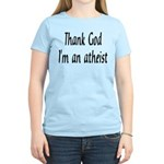 Thank God I'm an atheist Women's Light T-Shirt