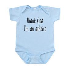 Thank God I'm an atheist Infant Bodysuit