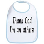 Thank God I'm an atheist Bib