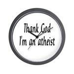 Thank God I'm an atheist Wall Clock