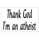 Thank God I'm an atheist Large Poster