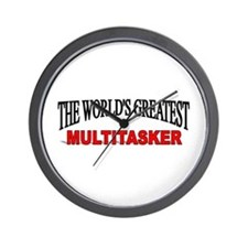 """The World's Greatest Multitasker"" Wall Clock"