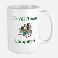 It's All About Computers Mugs
