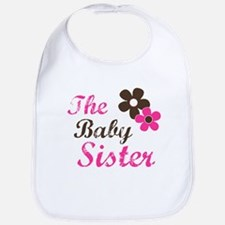 the baby sister t-shirts Baby Bib