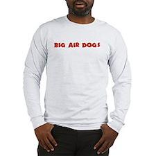 TAD-G Big Air Dogs Long Sleeve T-Shirt