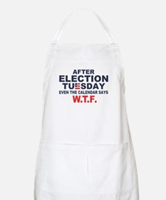 Election Tuesday W T F Apron