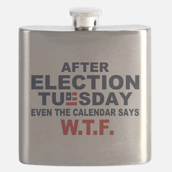 Election Tuesday W T F Flask