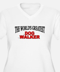 """The World's Greatest Dog Walker"" T-Shirt"