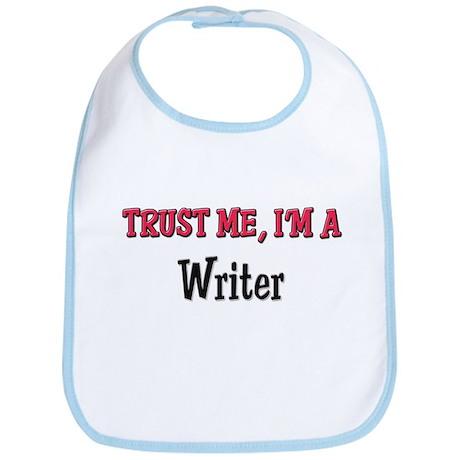 Trust Me I'm a Writer Bib