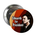 Ten Edwards for President Buttons