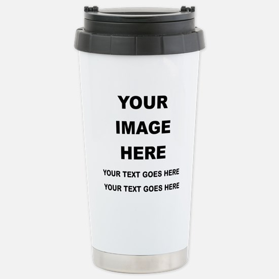 Your Photo and Text Here T Shirt Travel Mug