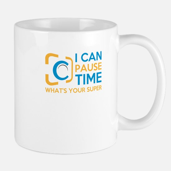i can pause time, what's your superpower? Mugs