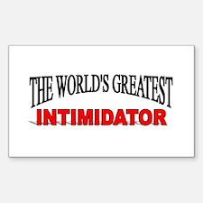 """The World's Greatest Intimidator"" Decal"