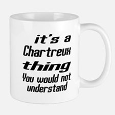Chartreux Thing You Would Not Understan Small Small Mug
