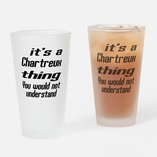 Chartreux Thing You Would Not Under Drinking Glass