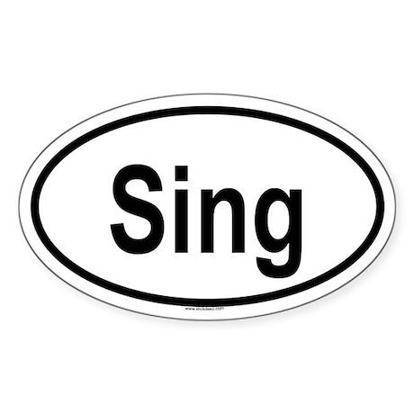 SING Oval Sticker