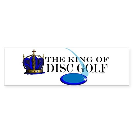 King of Disc Golf2 Bumper Sticker