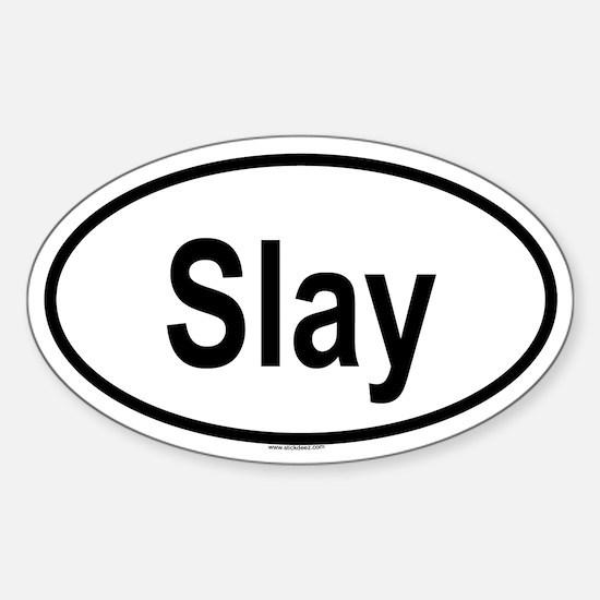 SLAY Oval Decal