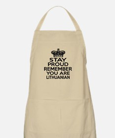 Stay Proud Remember You Are Lithuanian Apron