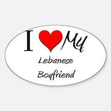 I Love My Lebanese Boyfriend Oval Decal