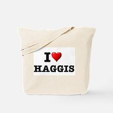 I LOVE - HAGGIS Tote Bag