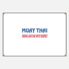 Muay Thai Begins and end with respect Banner