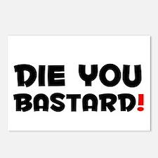 DIE YOU BASTARD! Postcards (Package of 8)