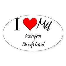 I Love My Kenyan Boyfriend Oval Decal