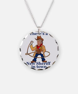 Trump New Sheriff 2017 Necklace