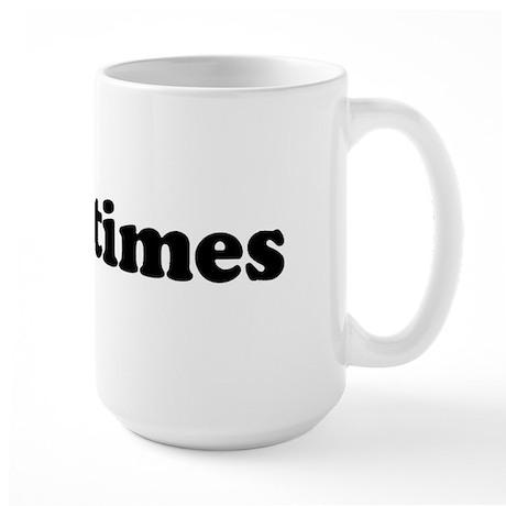 Good Times Large Mug