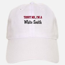 Trust Me I'm a White Smith Baseball Baseball Cap
