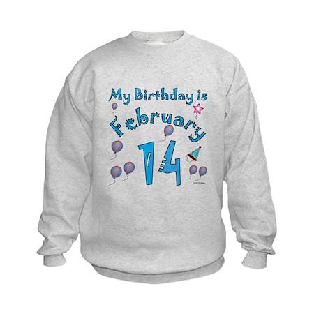 February 14th Birthday Kids Sweatshirt