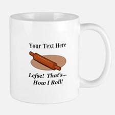 Personalized Lefse How I Roll Mug