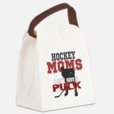 Hockey Moms Don't Give a Puck Canvas Lunch Bag