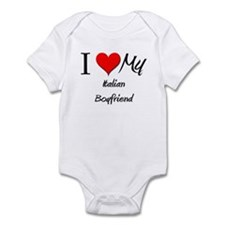 I Love My Italian Boyfriend Infant Bodysuit