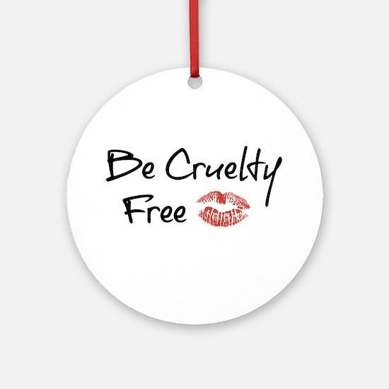 Be Cruelty Free Round Ornament