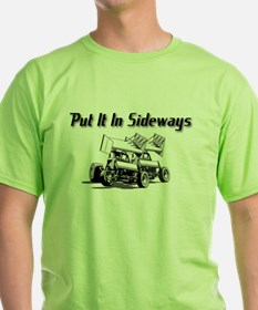 Put It In Sideways T-Shirt