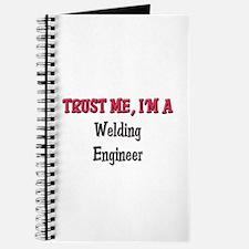 Trust Me I'm a Welding Engineer Journal