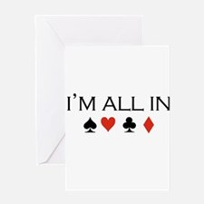 I'm all in /poker Greeting Cards