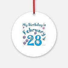 February 28th Birthday Ornament (Round)
