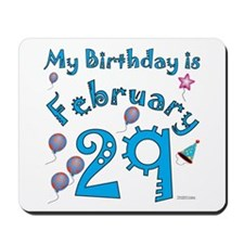 February 29th Birthday Mousepad