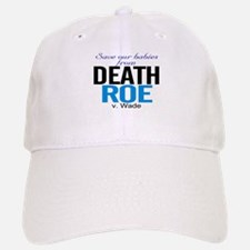 save our babies from death Roe Hat