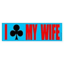 """""""I Club My Wife"""" Bumper Bumper Sticker"""