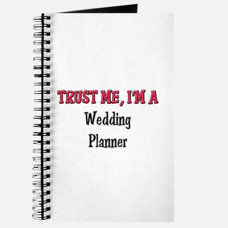 Trust Me I'm a Wedding Planner Journal