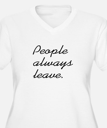 People Always Leave T-Shirt