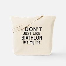 Biathlon It Is My Life Tote Bag