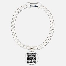 Legends Are Born In March Bracelet