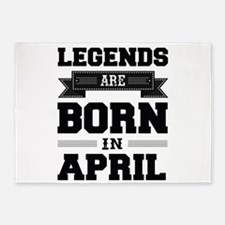 Legends Are Born In April 5'x7'Area Rug